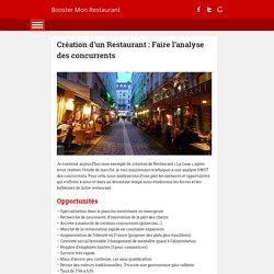□ Création d'un Restaurant : Faire l'analyse des concurrents