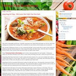 Uthong Thai Restaurant: Gang Dang Ped Yang – Thai Cuisine That Tickles Your Taste Buds