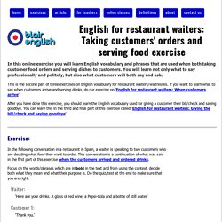 English for restaurant waiters: Taking customers' orders and serving food exercise