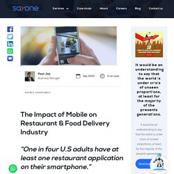 The Impact of Mobile on Restaurant & Food Delivery Industry