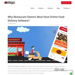 Why Restaurant Owners Must Have Online Food Delivery Software?