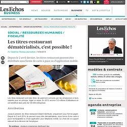Les titres-restaurant dématérialisés, c'est possible !
