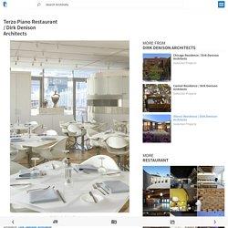 Terzo Piano Restaurant / Dirk Denison Architects