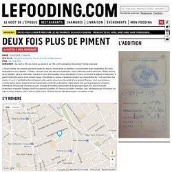 Restaurant Deux fois plus de piment à Paris