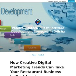 How Creative Digital Marketing Trends Can Take Your Restaurant Business to Next Level