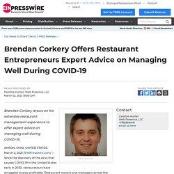 Brendan Corkery Offers Restaurant Entrepreneurs Expert Advice on Managing Well During COVID-19 - EIN Presswire