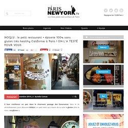NOGLU : le petit restaurant + épicerie 100% sans gluten très healthy Californie à Paris ! ON L'A TESTÉ POUR VOUS