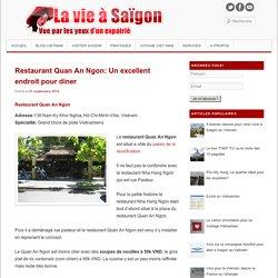 Restaurant Quan An Ngon: Un excellent endroit pour diner - La vie a Saigon