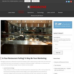 Is Your Restaurant Failing? It May Be Your Marketing