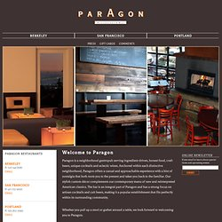 Paragon Restaurant in San Francisco and Berkeley, CA and Portlan