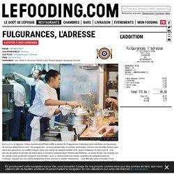Restaurant Fulgurances, l'adresse à Paris - Le Fooding®