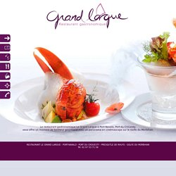 Le Grand Largue - Restaurant gastronomique à Port Navalo