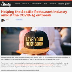 Helping the Seattle Restaurant Industry amidst the COVID-19 outbreak