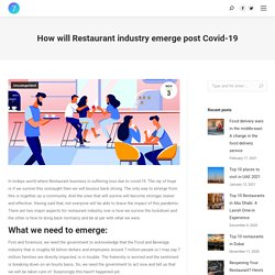 How will Restaurant industry emerge post Covid-19 - Blog Orderat