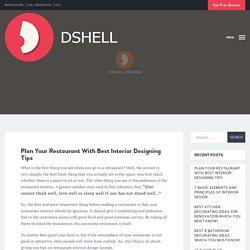 Plan Your Restaurant With Best Interior Designing Tips - Dshell Design