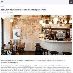 Zazza, le restaurant italien à tester de toute urgence à Paris