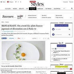 RESTAURANT. On a testé Es: plats franco-japonais et décoration zen à Paris 7e