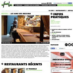 restaurant Les Amis des Messina à paris 02 - Guide A FOOD TALE