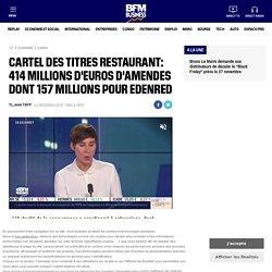 Cartel des titres restaurant: 414 millions d'euros d'amendes dont 157 millions pour Edenred