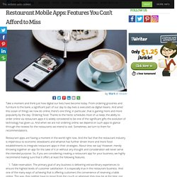 Restaurant Mobile Apps: Features You Can't Afford to Miss