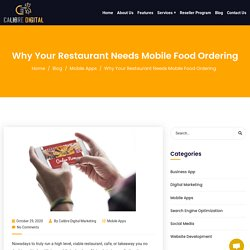 Why Your Restaurant Needs Mobile Food Ordering