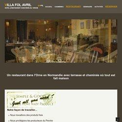 Restaurant dans l'Orne à Moutiers au Perche avec terrasse et cheminée, plats faits maison, produits frais régionaux