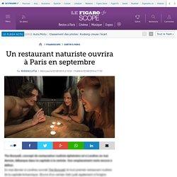 Un restaurant naturiste ouvrira à Paris en septembre