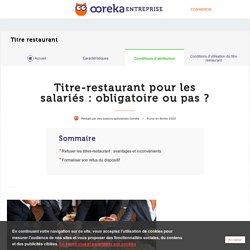 Titre-restaurant pour les salariés: obligatoire ou pas?