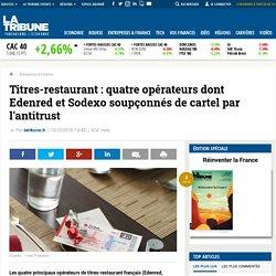 Titres-restaurant: quatre opérateurs dont Edenred et Sodexo soupçonnés de cartel par l'antitrust