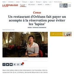 """Un restaurant d'Orléans fait payer un acompte à la réservation pour éviter les """"lapins"""" - Orléans (45000)"""