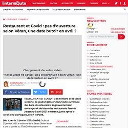 Restaurant et Covid: pas d'ouverture selon Véran, une date butoir en avril?