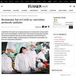 Restaurant, bar et Covid-19: ouverture, protocole sanitaire