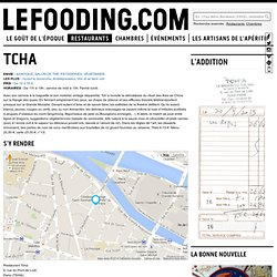 Restaurant Tcha à Paris