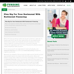 Plan Big For Your Restaurant With Restaurant Financing