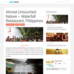 Almost Untouched Nature - Waterfall Restaurant, Philippines | Bright Side Of
