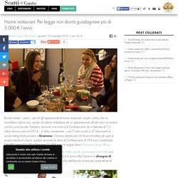 Home Restaurant. La legge prevede il tetto di incassi a 5 mila euro
