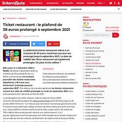 Ticket restaurant: le plafond de 38euros prolongé à septembre 2021