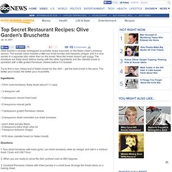 Top Secret Restaurant Recipes: Olive Garden's Bruschetta