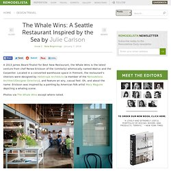 The Whale Wins: A Seattle Restaurant Inspired by the Sea