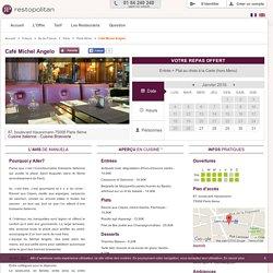 Restaurant Café Michel Angelo à Paris 8ème : Réservation - Reduction - 1 repas offert