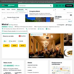 Mistral, Boston - Back Bay - Menu, Prix, Restaurant Avis & Réservations