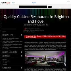 Discover the Taste of Multi-Cuisine in Brighton Restaurants