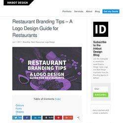 Restaurant Branding Tips - A Logo Design Guide for Restaurants