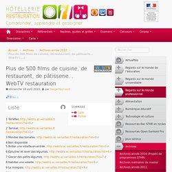 Plus de 500 films de cuisine, de restaurant, de pâtisserie... WebTV restauration