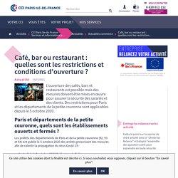 Café, bar ou restaurant : quelles sont les restrictions et conditions d'ouverture ? - Relance entreprise