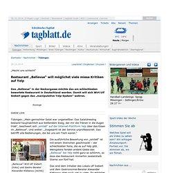 """Restaurant """"Bellevue"""" will möglichst viele miese Kritiken auf Yelp - Tübingen"""