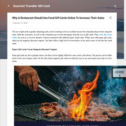 Why A Restaurant Should Use Food Gift Cards Online To Increase Their Sales