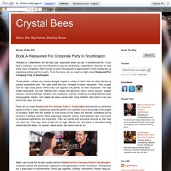 Crystal Bees: Book A Restaurant For Corporate Party in Southington
