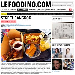 Street Bangkok - Thai Food - Paris