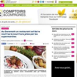 Au Danemark un restaurant solidaire réutilise la nourriture jetée par les supermarchés
